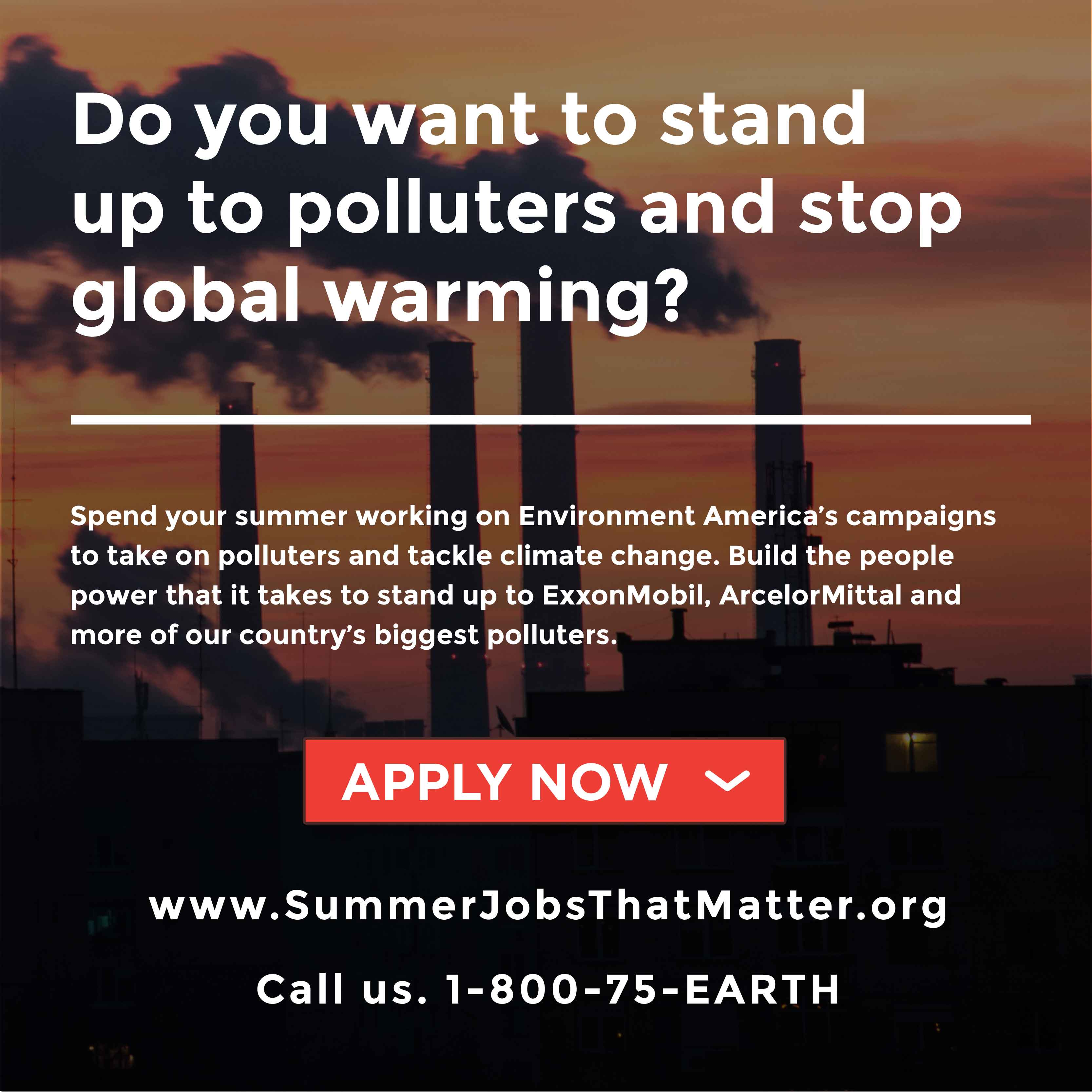 Do you want to stand up to polluters and stop global warming?
