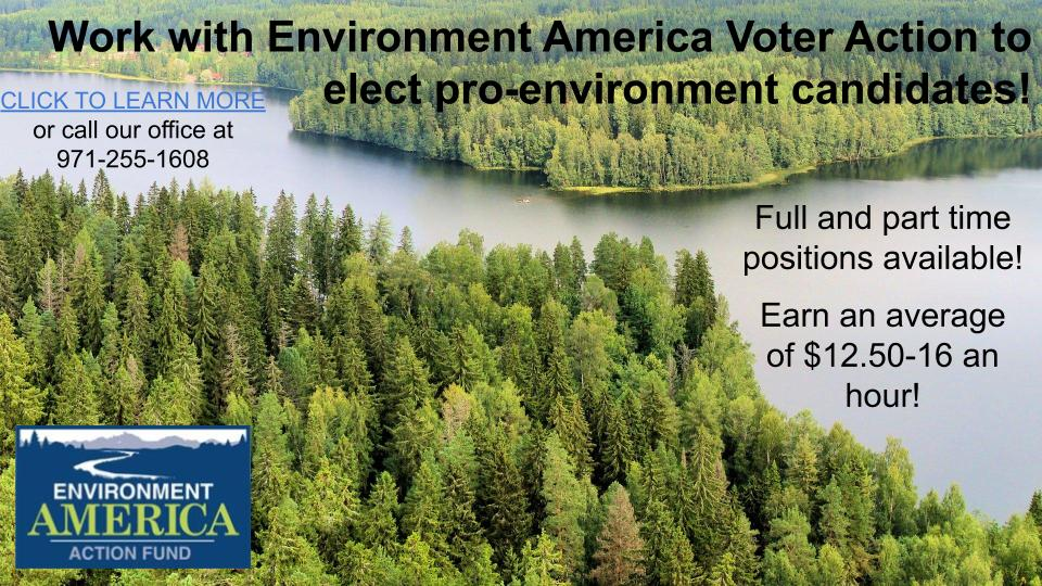 Work to Elect Pro-Environment Candidates