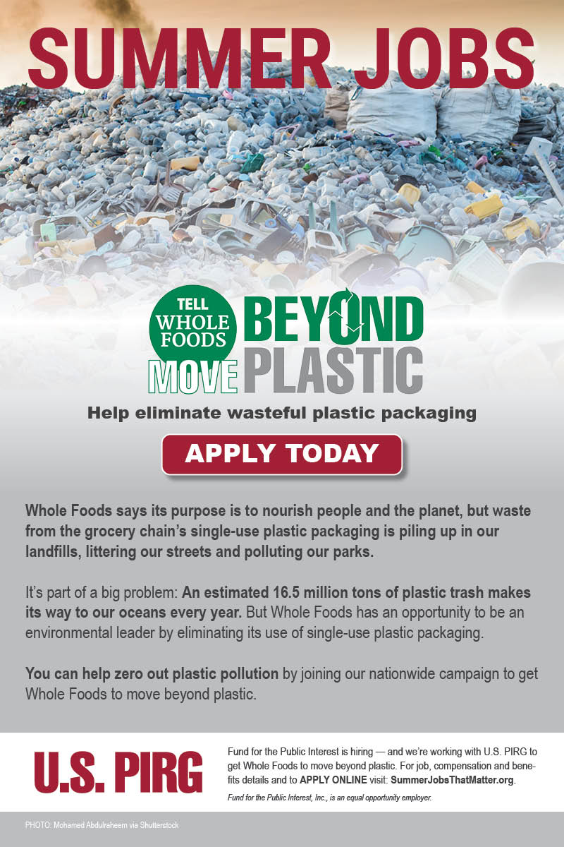 Summer campaign jobs to help eliminate wasteful plastic packaging. APPLY TODAY!